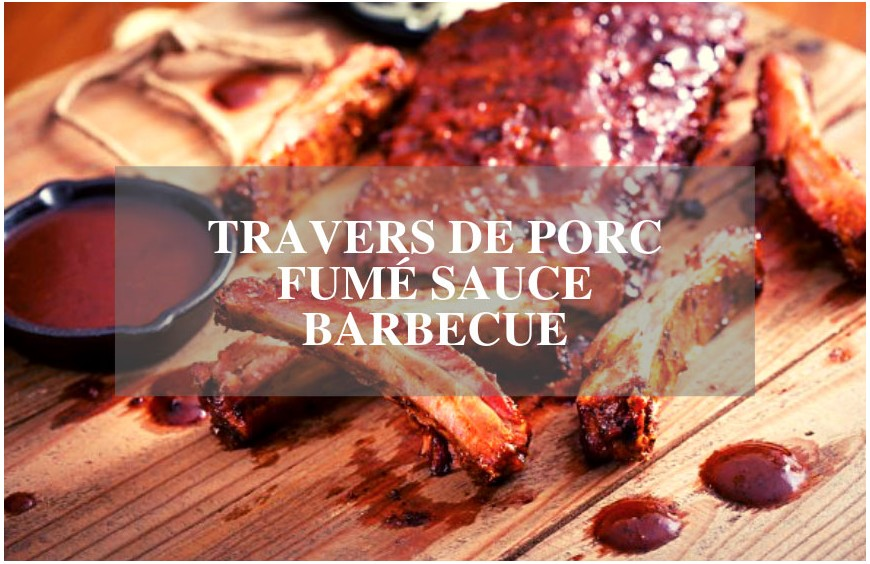 Travers de porc fumé et sa sauce barbecue