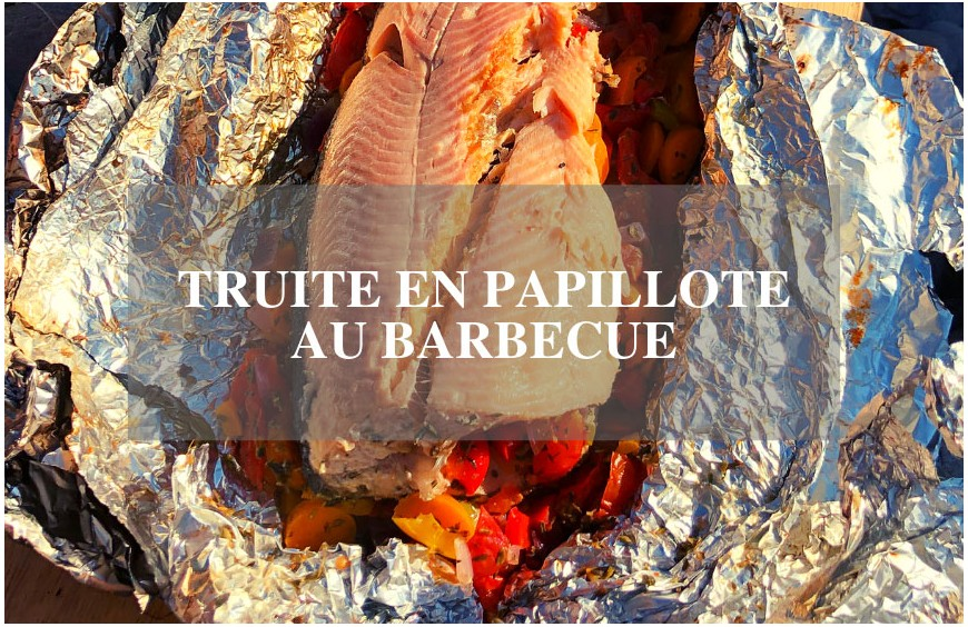Truite en papillote au barbecue