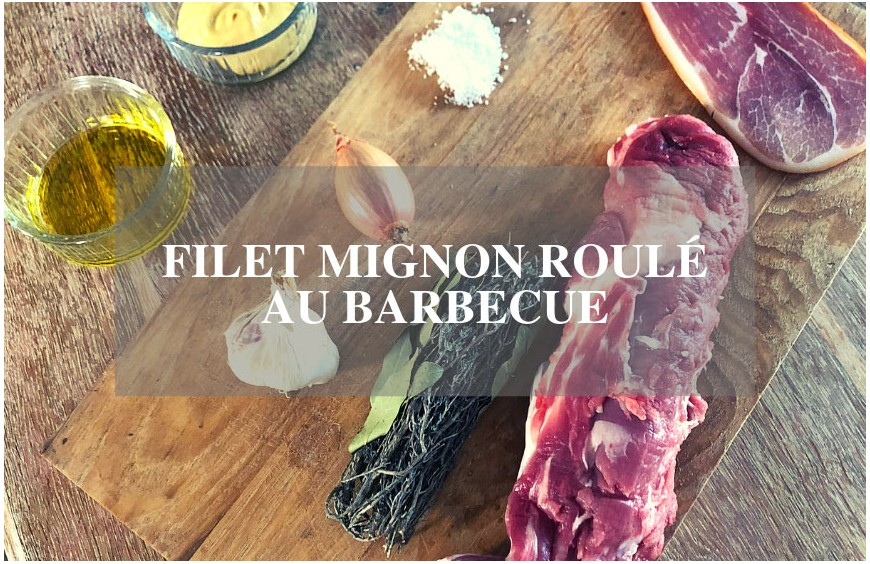 Filet mignon roulé au barbecue